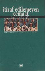 Etiraf Edilemeyen Cemaat-Maurice Blanchot-ışıq Erdoğan-1983-77s