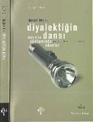 Diyalektiğin Dansı-Marxın Yönteminde Adımlar-Bertell Ollman-Cenk Saraçoğlu-2011-257s