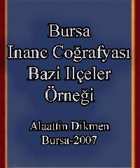 Bursa Inanc Cuğrafyası - Bazi Ilçeler Örneği - Alaattin Dikmen