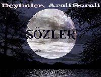 Deyimler Arali Sorali Sözleri- SMS Ler-*Bey Hadi – 32s