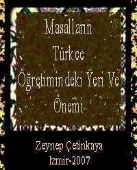 Masallarin Türkce Öğretimındeki Yeri Ve Önemi