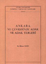 Ankara Ve Çevresinde Adaq Ve Adaq Yerleri - Hikmet Tanyu
