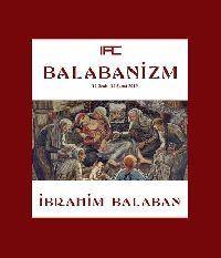 Balabanizm-Qözel Keşiler-Çekiler-Ibrahim Balaban-Istanbul-2012