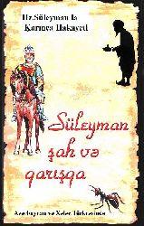 Süleyman Şah Və Qarışqa Xələc Türkcəsində  - Əli Əsgər Cəmrasi