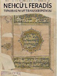 Nehcül Feradis-Uştmahlarının Açuq Yolı-Cennetlerin Açıq Yolu-Sayfa Numaralı Satır Numaralı Çeviriyazılı Orijinal Yeni Cami Nusxesi-latin- Ebced-887