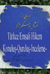 Türkce Emsali Hikem-Konuluş-Quruluş-Inceleme