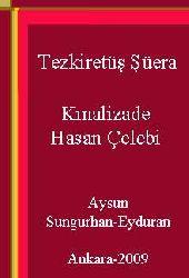 Tezkiretüş Şüera-Kınalizade Hasan Çelebi