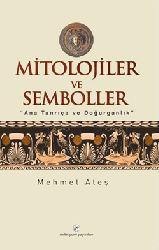 Mitoloji Ve Simbollar - Mehmed Ateş