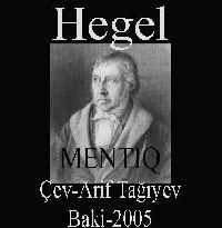 Məntiq Elmi Felsefe Elmləri Ensiklopediyasi I Cild - Hegel -  Arif Tağiyev