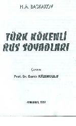 0005-Türk Kökenli Rus Soy Adları-N.A.Baskakov-Çev-Samir Kazımoğlu-Ankara-1997-124s