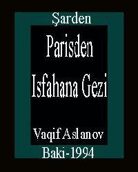 Parisden Isfahana Gezi-Şarden