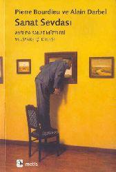 Sanat Sevdası-Avrupa Sanat Müzeleri Ve Ziyaretçi Kitlesi-Pierre Bourdieu Ve Alain Darbel-2011-208s