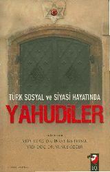Türk Sosyal ve Siyasi varlığında Yahudiler İbrahim Erdal-Yunus Özger-2012-313s