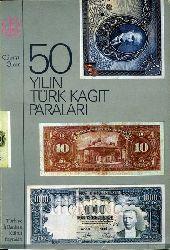 Yılın Türk Kağıt Paraları-1923-1973-Cüneyt Ölçer-Istanbul-97s