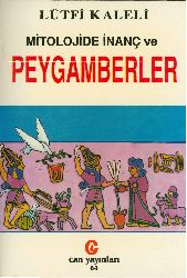 Mitolojide Inanc Ve Peyqemberler-Lütfi Şeyban-1996-473s