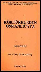 Kök Türkceden Osmanlıcaya