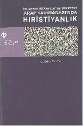 İslamın Ortaya Çıqtığı Dönemde Ereb Yarımadasında Hırıstiyanlıq Zekiye Sönmez -2012-395s