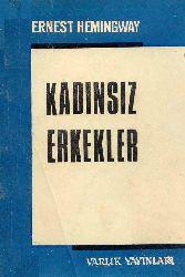Qadınsız Erkekler-Ernest Hemingway-Ülkü Tamer-1971-192s