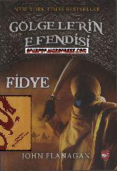 Kölgelerin Efendisi-7-Fidye-John Flanagan-Çağdaş Özkan-2011-481s