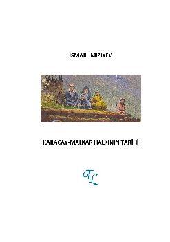 qaraçay Malqar Xalqının Tarixi - Ismil Miziyev