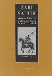 9537-Sari Saltiq-Balkanlarda Islam A. Yashar Ocaq 2002 172