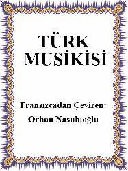 Türk Musikisi - Fransızcadan Çeviren Orhan Nasuhioğlu