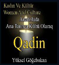Kadın Ve Kültür - Women And Culture