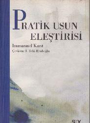 Pratik Usun (Pratik Ağlın) Ilişdirisi-Immanuel Kant-Ismet Zeki Eyuboğlu-1980-215s