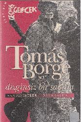 Dizginsiz Bir Dözumle-Sandinistler-Nikaraqua-Tomas Borge-2010-360s