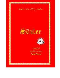 Sözler-Risaleyi Nur Külliyatından-Bediuzzaman Seid Nursi-Rifat Ilqaz-1995-792s