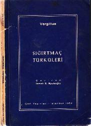 Sığırtmaç Türküleri-Ismet Zeki Eyuboğlu-1962-73s