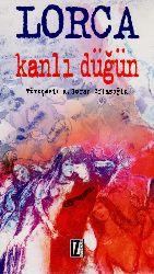 Qanlı Düğün Federico Garcia Lorca –A. Turan Oflazoğlu 2013  94s