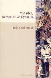Yırtıcılar-Berberler Ve Uyqarlıq -Jaek Weatherford-Şen Süer 2008 386