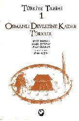 Türkiye Tarixi Cild 1 Osmanlı Devletine Kadar Türkler