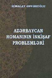 Azərbaycan Rumanının İnkişaf probləmləri - Himalay Ənvəroğlu