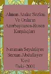 Alman Atalar Sözleri Ve Onların Azerbaycanca-Rusca qarşılıqları