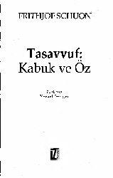 Tasavvuf-Qabuq Ve Öz-Frithjof Schuon-Veysel Sezigen-2006-160s