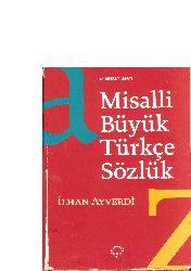 Misalli Büyük Türkce Sözlük-Ilxan Ayverdi-2010-1440s
