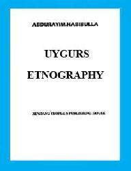 اویغور ائتنوگرافیسی - عبدالرحیم حبیبوالله - UYQUR ETNOGRAFISI - Abdurrahim Habibullah