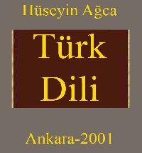 Türk Dili - Hüseyin Ağca