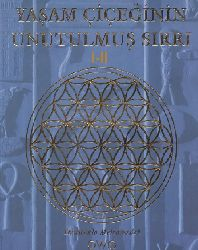 Yaşam Çiçeğinin Unutulmuş Sırrı-1-2-Drunvalo Melchizedek-Çev-Sibel Malqoç-Gülgün Selcuq-2004-481s