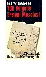 Rus Devlet Arşivlerinden yüz belgede ermeni meselesi-Mehmet Perinçek-2007-225s