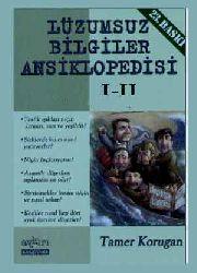 Lüzumsuz Bilgiler Ansiklopedisi I-II