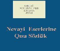 Nevayi Eserlerine Qisa Sözlük