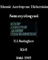 Muasir Azerbaycan Türkcesinin Semasyoloqyasi