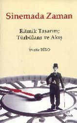 Sinemada Zaman-Ritmik Tasarım-Türbülans Ve Axış-Yvette Biro-Anıl Ceren Altuqanat-2011-277s