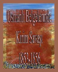 Osmanlı Belgelerinde Kirim Savaşı  (1853-1856) Yusuf Sarınay