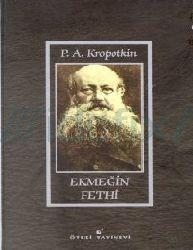 Ekmeğin Fethi Pyotr Alekseyevich Kropotkin-441s