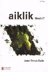 Laiklik Nedir-Henri Pena-Ruiz-Ümran Derkunt-2007-250s