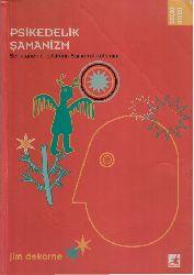 Psikedelik Şamanizm-Jim Dekorne-Nur Yener-2004-263s